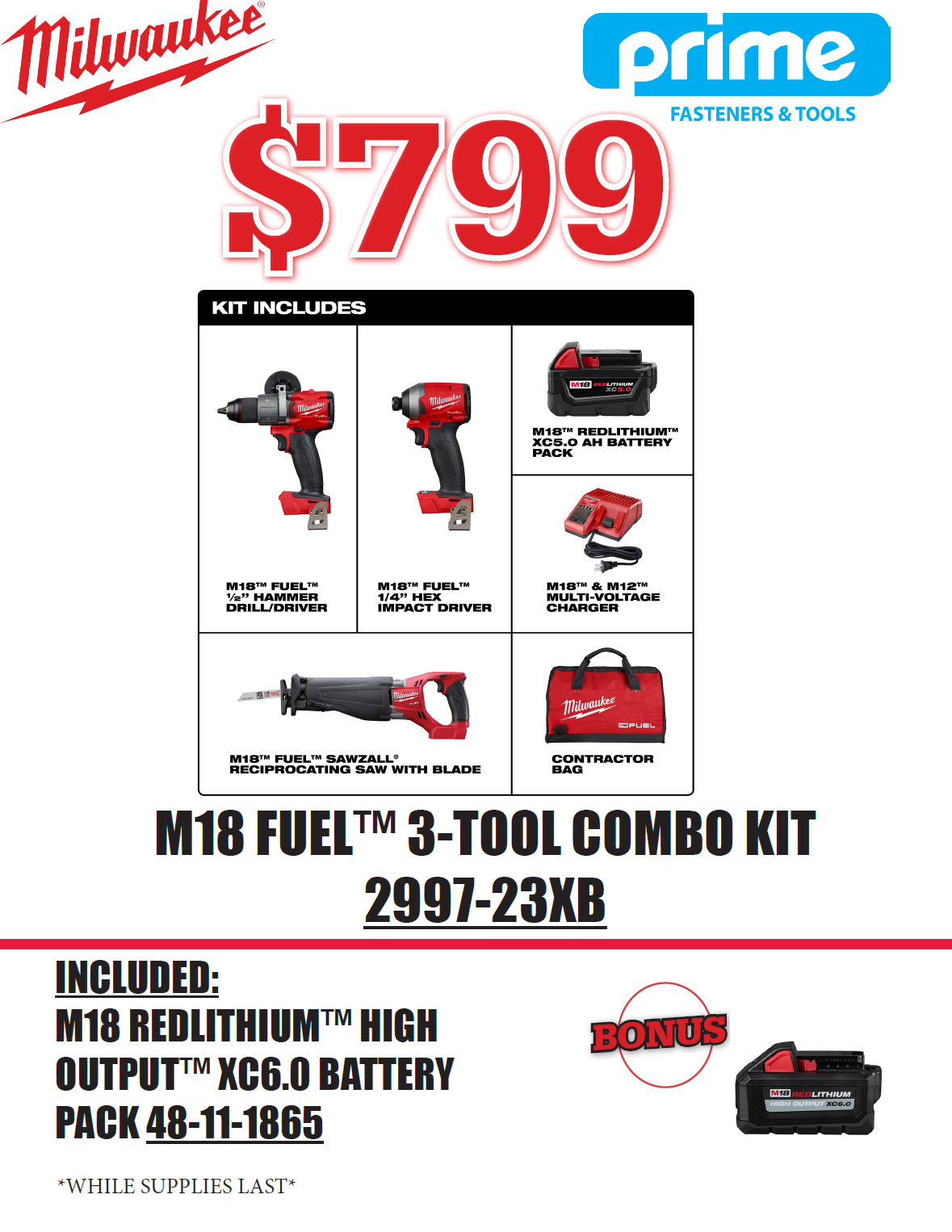 M18 FUEL™ 3 Tool Combo Kit (2997-23) + FREE BONUS M18 REDLITHIUM™ HIGH OUTPUT™ XC6.0 Battery Pack (48-11-1865)  $799